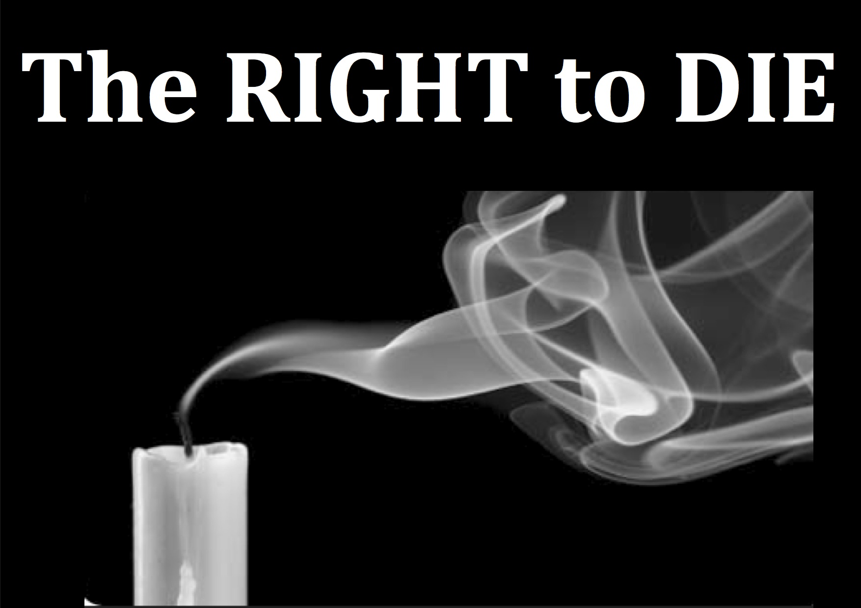the right to die pictuer